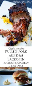 Selbst gemachtes Pulled Pork aus dem Backofen mit Burgerbuns Coleslaw und BBQ Sauce