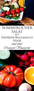 Sommerlicher Salat mit Erdbeer Balsamico Spieß und einer Orangen Vinaigrette