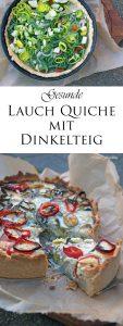 Gesunde Lauch Quiche mit Dinkelteig