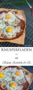 Knusperfladen mit Salami Zwiebeln und Ei
