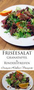 Friséesalat mit Granatapfel und Rinderstreifen dazu eine Orangen Himbeer Vinaigrette
