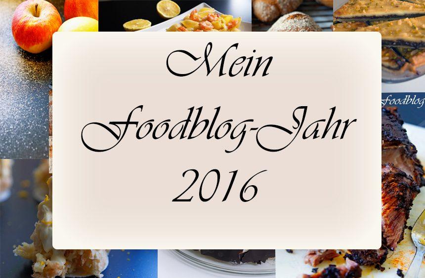 Mein Foodblog-Jahr 2016 – Eure 10 liebsten Rezepte