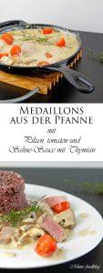 Medaillons aus der Pfanne mit Pilzen Tomaten und Sahne Sauce mit Thymian 9