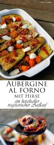 Aubergine al forno mit Hirse ein herzhafter vegetarischer Auflauf 9