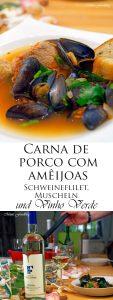 Carna de porco com amêijoas Schweinefleisch mit Muscheln und Vinho Verde Wein 17