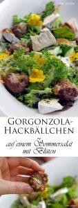 Gefüllte Gorgonzola Hackbällchen auf einem Sommersalat mit Blüten 8