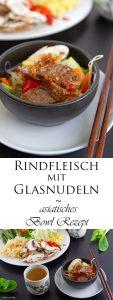 Rindfleisch mit Glasnudeln ein leckeres asiatisches Bowl Rezept 10