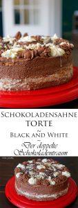 Schokoladensahnetorte Black and White Der doppelte Schokoladentraum 6