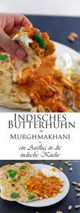 Indisches Butterhuhn Murgh makhani ein Ausflug in die indische Küche 12