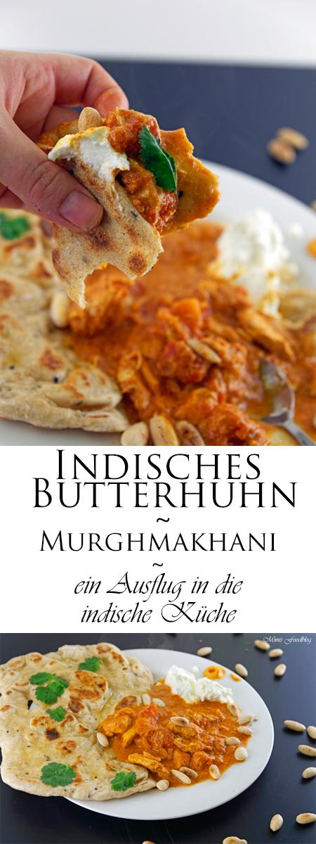 Indisches Butterhuhn ~ Murgh makhani ~ ein Ausflug in die indische ...