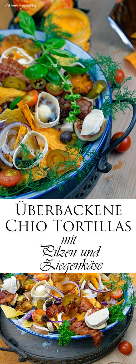 {Anzeige} Homemade Fastfood ~ Überbackene Chio Tortillas mit Pilzen und Ziegenkäse und Chicken Nuggets