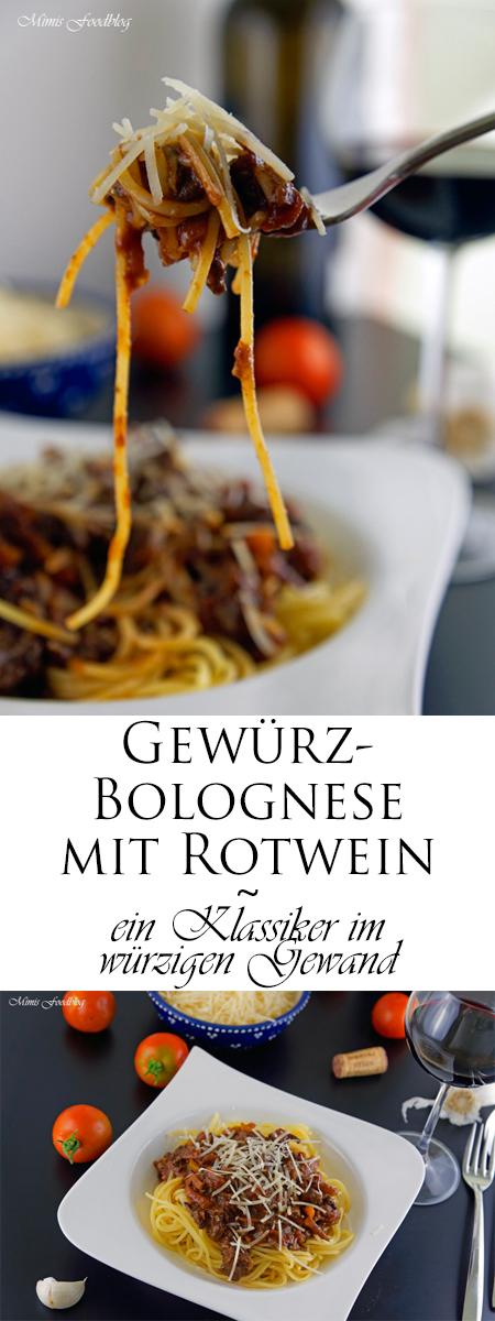 Gewürz-Bolognese mit Rotwein ~ ein Klassiker im würzigen Gewand