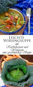 Leichte Wirsingsuppe mit Kürbiskernen und Weißwein eine geschmeidige Suppe zum Bloggeburtstag von Geschmeidige Köstlichkeiten 7