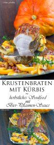 Krustenbraten mit Kürbis das herbstliche Soulfood mit Bier Pflaumen Sauce 8