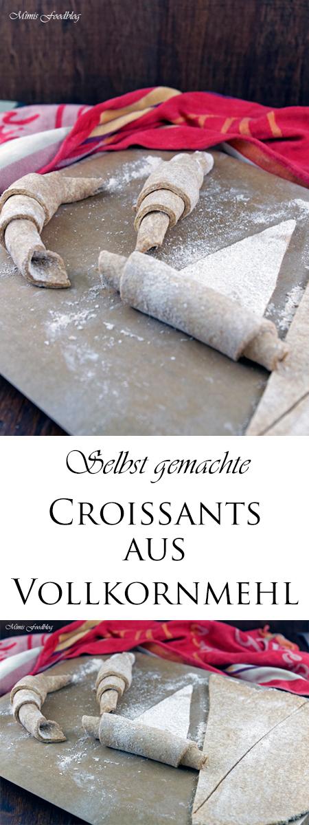 Selbst gemachte Croissants aus Vollkornmehl ~ lasst uns gemütlich brunchen, vollwertig und lecker