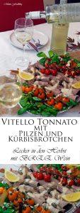 Vitello Tonnato mit Pilzen und Kürbisbrötchen Lecker in den Herbst mit BREE Wein 17