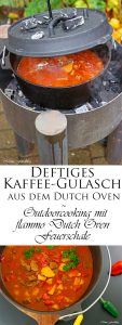 Anzeige Deftiges Kaffee Gulasch aus dem Dutch Oven Outdoorcooking mit flammo Dutch Oven Feuerschale 12
