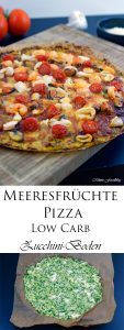 Meeresfrüchte Pizza Low Carb Pizza mit Zucchini Boden 10