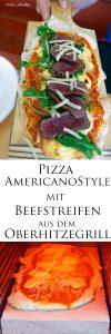 Pizza Americano Style aus dem Oberhitzegrill Grillen mal anders denn Pizza geht immer 16