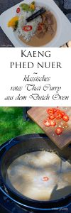 Kaeng phed nuer klassisches rotes Thai Curry aus dem Dutch Oven 6