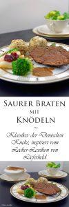 Saurer Braten mit Knödeln Klassiker der Deutschen Küche inspiriert vom Lecker Lexikon von Lieferheld 10
