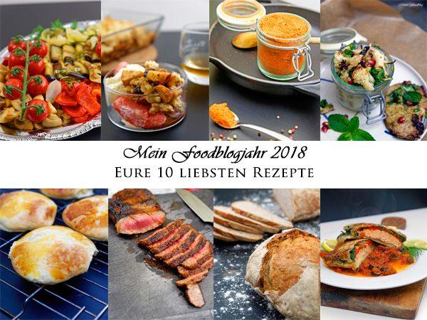 Mein Foodblog-Jahr 2018 – Eure 10 liebsten Rezepte