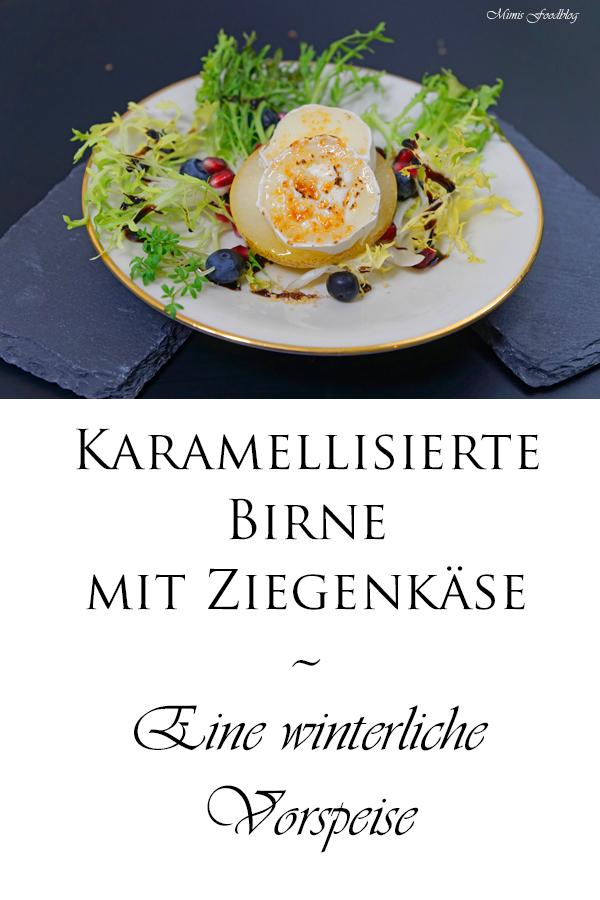 Karamellisierte Birne mit Ziegenkäse Eine winterliche Vorspeise 7