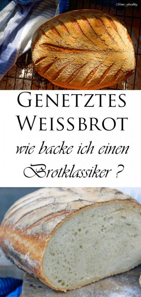 Genetztes Weissbrot wie backe ich einen Brotklassiker 10